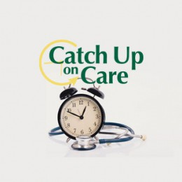 Catch Up on Care
